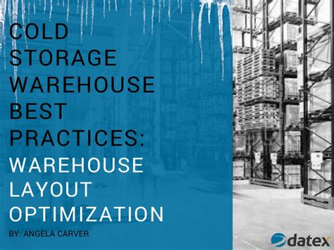 Cold Storage Warehouse Best Practices: Warehouse Layout